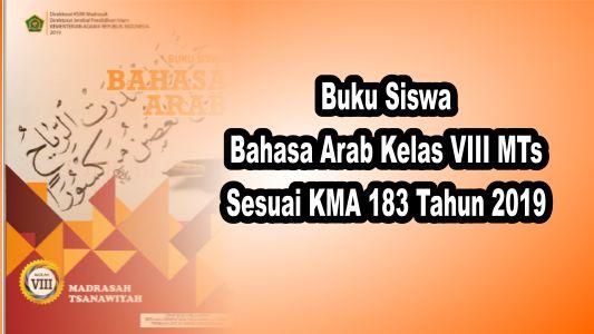 Buku Siswa Bahasa Arab Kelas VIII Sesuai KMA 183 tahun 2019
