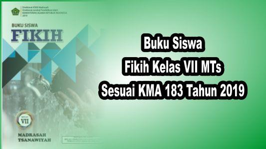 Buku Siswa Fikih Kelas VII Sesuai KMA 183 tahun 2019