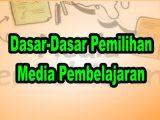 Dasar-Dasar-Pemilihan-Media-Pembelajaran