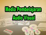 Media-Pembelajaran-Audio-Visual