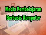 Media-Pembelajaran-Berbasis-Komputer