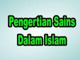 Pengertian-Sains-Dalam-Islam