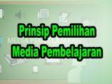 Prinsip-Pemilihan-Media-Pembelajaran